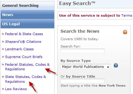 Choose Federal Statutes, Codes & Regulations or State Statues, Codes & Regulations.