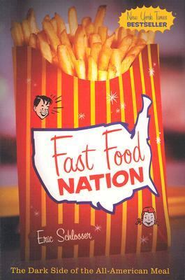 Fast Food Nation by Eric Schlosser book cover.