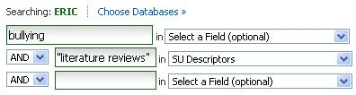 "ERIC search interface on EBSCO showing bullying in the first search box and ""literature reviews"" in the second with the drop down set to SU Descriptors"