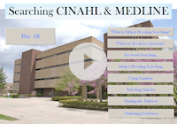 Searching CINAHL and MEDLINE tutorial
