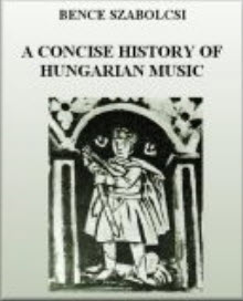 Cover of the book a concise history of Hungarian music