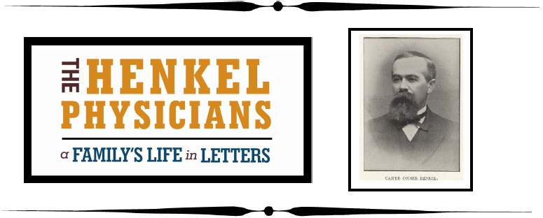 The Henkel Physicians: A Family's Life in Letters