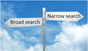 Pair of road signs pointing opposite directions to Broad search and Narrow search