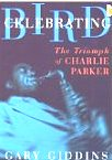 DVD cover of Celebrating Bird: The Triumph of Charlie Parker