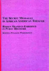 Secret Messages in African American Theater