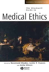 Blackwell Guide to Medical Ethics