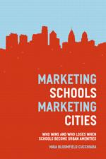 Marketing Schools Marketing Cities book cover