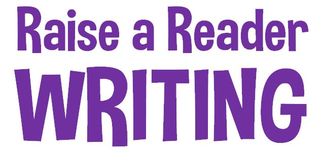 Raise a Reader Writing