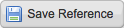 [Save Reference] button