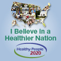 I believe in a healthier nation. Healthy People 2020 cover page