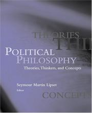 Political Philosophy: Theories, THinnkers, Concepts