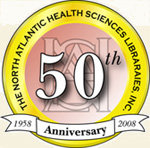North Atlantic Health Science Libraries, Inc. 50th Anniversary. 1958-2008