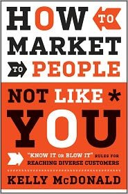 Marketing to People Not Like You