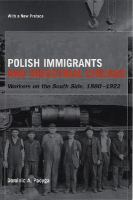Polish Immigrants and South Side Chicago