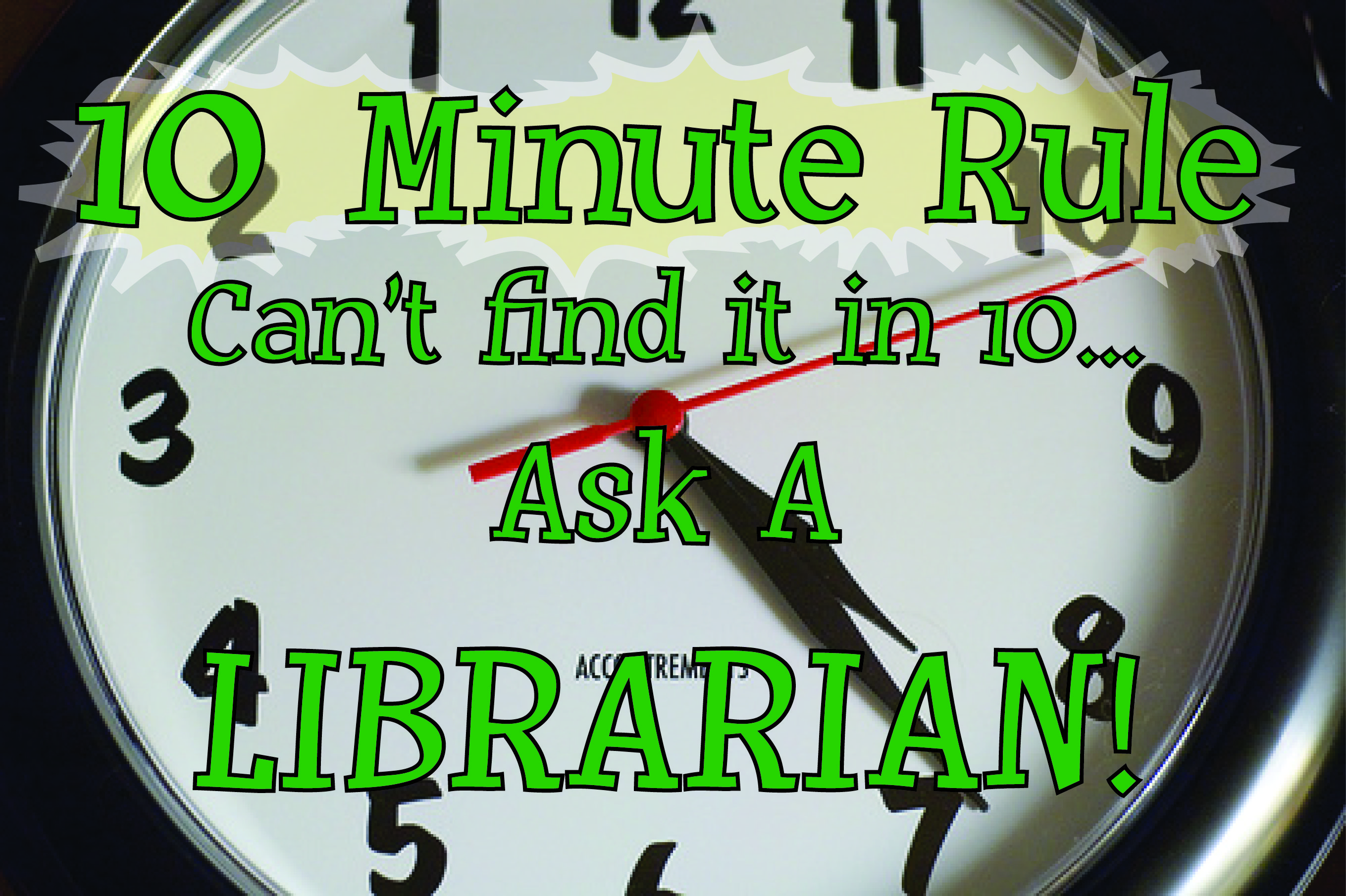 10 minute rule
