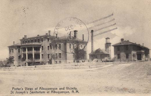 Porter's View of Albuquerque and Vicinity St. Joseph's Sanitarium of Albuquerque, N. M.