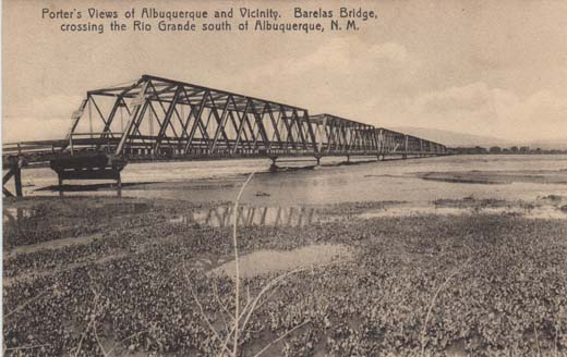 Porter's Views of Albuquerque and Vicinity. Barelas Bridge, crossing the Rio Grande south of Albuquerque, N. M.