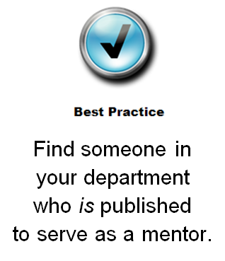 Image of checkmark to indicate a Best Practice is to find someone in your department who is a published author to serve as a mentor.