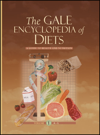 The Gale Encyclopedia of Diets :  A Guide to Health and Nutrition
