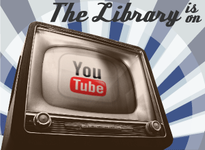 The Libraries' YouTube Channel