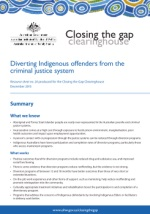 Closing the Gap Clearinghouse (AIHW & AIFS) 2013, 'Diverting Indigenous offenders from the criminal justice system', Resource sheet no. 24, Australian Institute of Health and Welfare, Canberra.