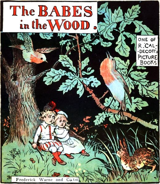 Cover of the book The Babes in the Wood, illustrated by Randolph Caldecott