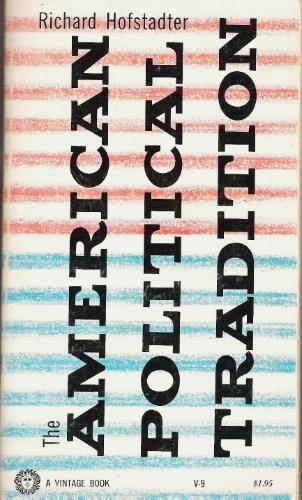 Cover of the book American Political Tradition, by Richard Hofstadter