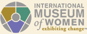 Logo of and link to the International Museum of Women web site