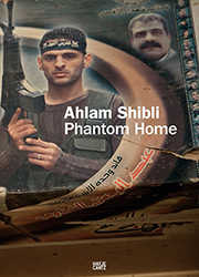 Dust jacket of Shibli, Ahlam. Phantom Home