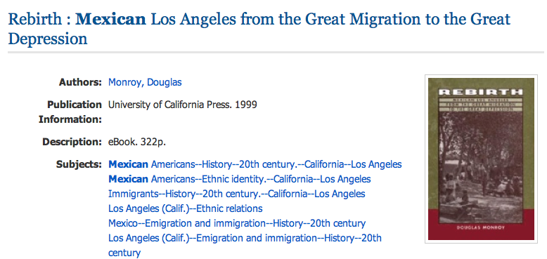 EBSCO ebook: Rebirth: Mexican Los Angeles from the Great Migration to the Great Depression