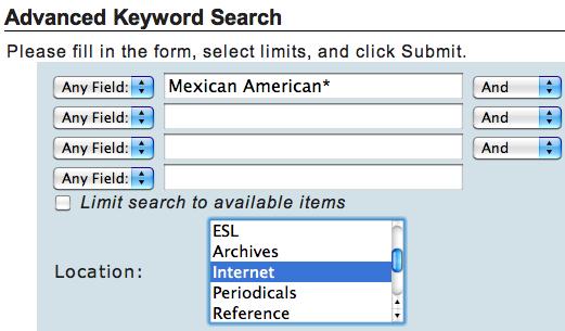 Advanced Keyword Search: Mexican American* Location: Internet