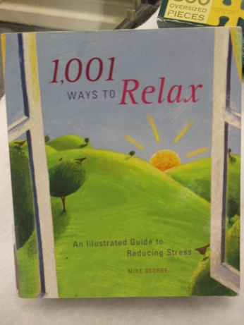 1,001 Ways to Relax