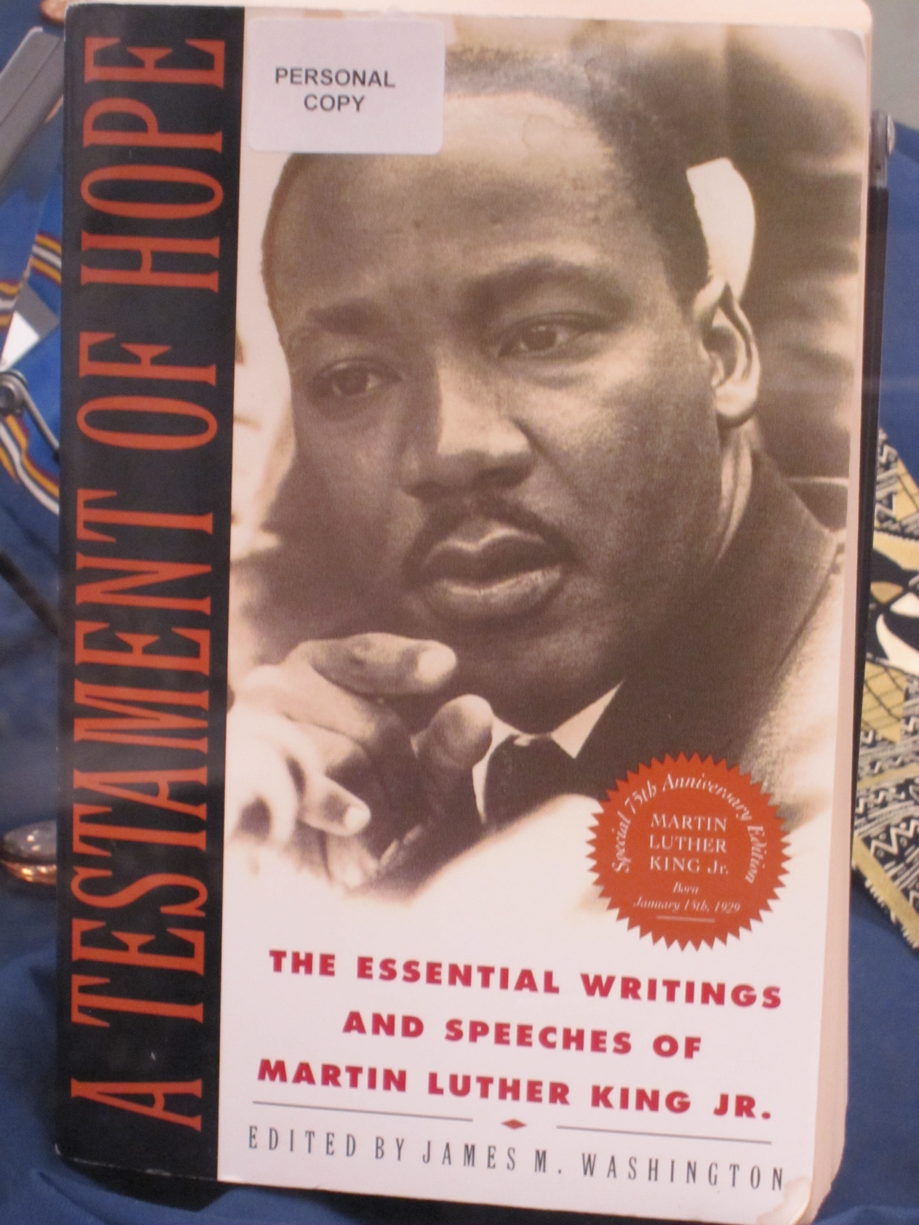 A Testament of Hope--The Essential Writings and Speeches of Martin Luther King Jr.