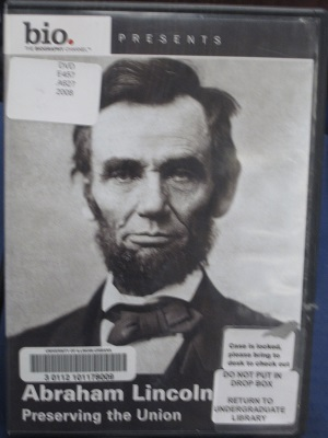 Abraham Lincoln--Preserving the Union