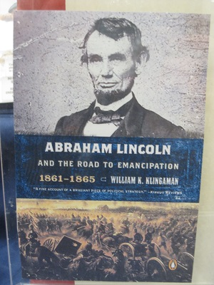 Abraham Lincoln and the Road to Emancipation Proclamation