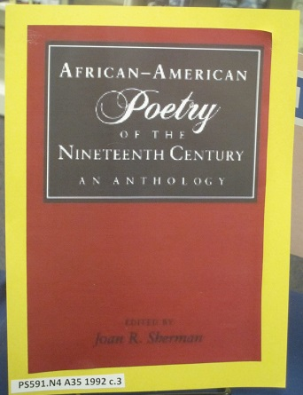 African-American Poetry of the Nineteenth Century--an Anthology