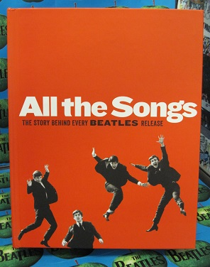 All the Songs--The Story Behind Every Beatles Release