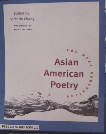 Asian American Poetry--The Next Generation