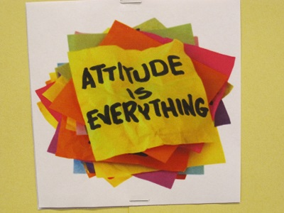 Attitude is Everything--notes