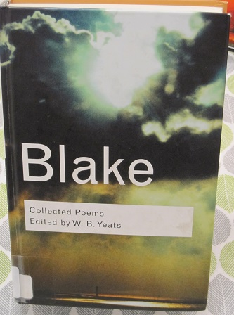 Blake--Collected Poems--Edited by W. B. Yeats