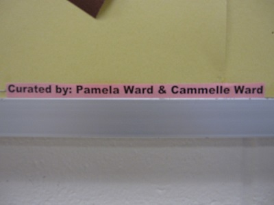 Curated by Pamela Ward & Cammelle Ward