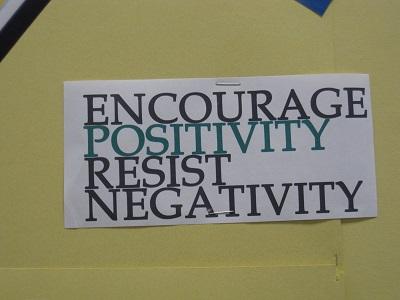 Encourage Positivity, Resist Negativity