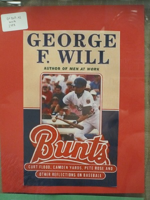 George F. Will--Bunts
