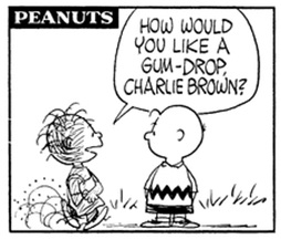 How would you like a gumdrop, Charlie Brown?