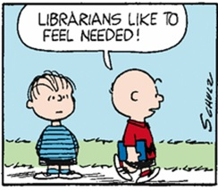 Librarians like to feel needed!