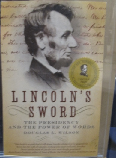 Lincoln's Sword--The Presidency and the Power of Words