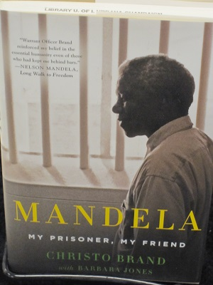 Mandela--My Prisoner, My Friend