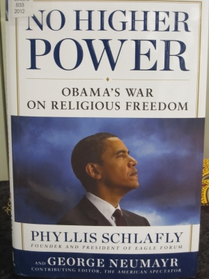 No Higher Power--Obama's Power on Religious Freedom