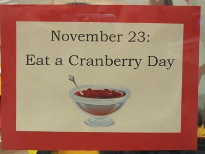 November 23--Eat A Cranberry Day