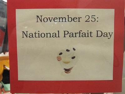 November 25--National Parfait Day